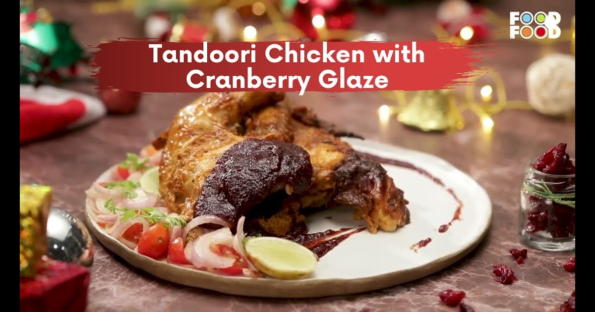Christmas Recipes Indian Sanjeev Kapoors Kitchen Chicken Tandoori Recipe Christmas Recipe Ideas Christmas Recipes Tandoori Chicken Sanjeev Kapoor Recipe Videos Khana Khazana What