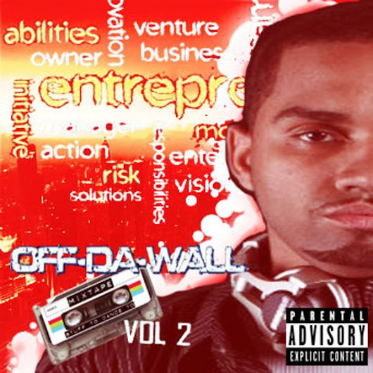 """Off The Wall"" Mixtape Vol. 2"