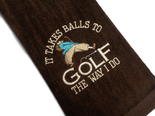 Golf towel, It takes balls to, golf the way I do, gift for him, personalize gift, embroidered mens, golf birthday, mens golf gift, boss gift