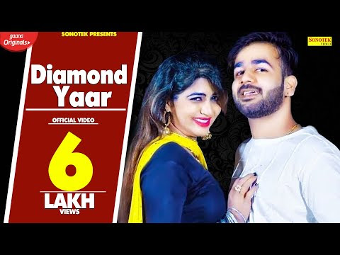 Diamond Yaar Haryanvi song download Mohit Sharma Ft Sonika Singh
