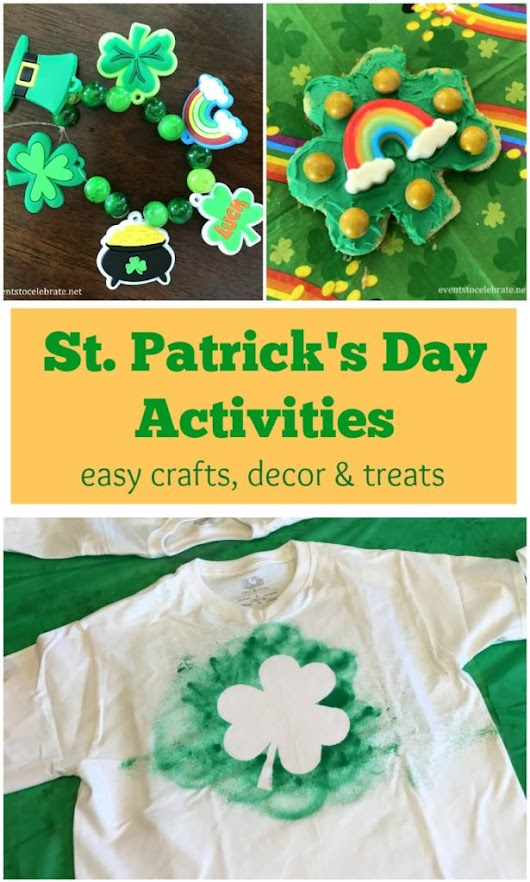 St. Patrick's Day Activities for Kids - events to CELEBRATE!