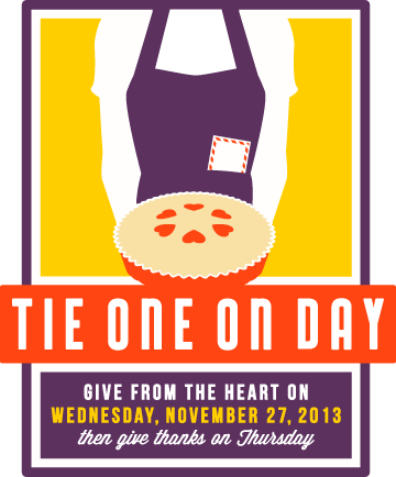 November 27, 2013 -  Tie One On Day