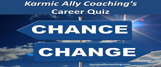 Quiz Time: Career or Job Change? 5 minute simple solution helps you decide - guaranteed