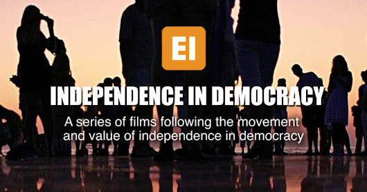 INDEPENDENCE IN DEMOCRACY: A Series of Films.