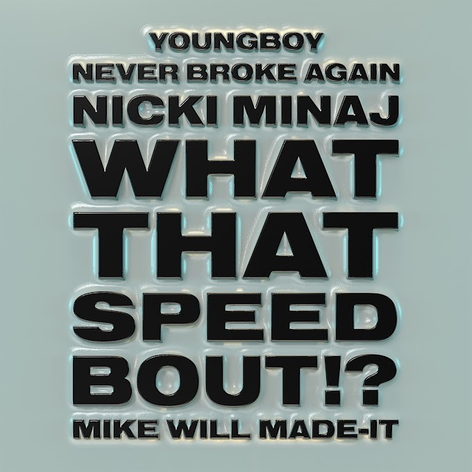 Mike WiLL Made-It - What That Speed Bout!? (feat. Nicki Minaj & YoungBoy Never Broke Again) (Clean / Explicit) - Single [iTunes Plus AAC M4A]