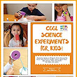 Amazon.com: Cool Science Experiments For Kids!: Making and Building Activities in Science/Technology/Engineering/Art/Math for 6-10 year old kids eBook: Sumita Mukherjee: Kindle Store
