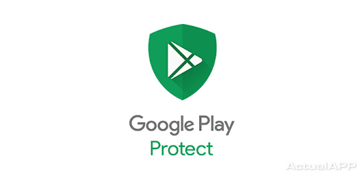 Llega a Android la capa anti-malware Google Play Protect