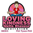 Loving Kindness 'Metta Bhavana' Meditation With Music