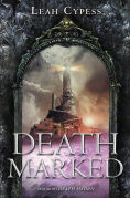 Title: Death Marked, Author: Leah Cypess