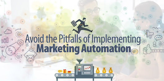 Avoid The Pitfalls Of Marketing Automation - Aiden Marketing - Full Service Inbound Marketing Agency | MD DC VA