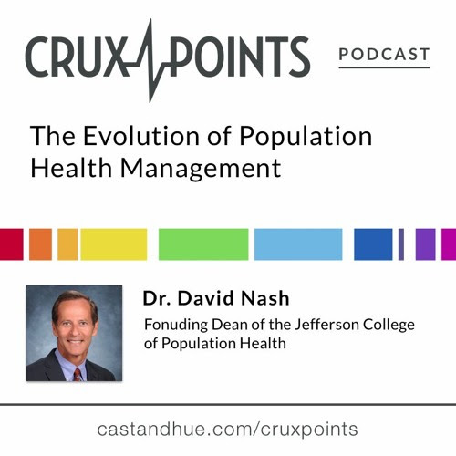 The Evolution of Population Health Management by Crux Points Podcast