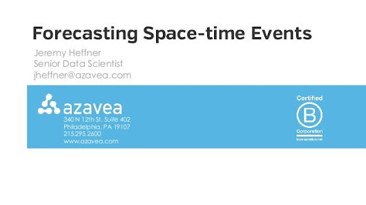 Forecasting Space-Time Events - Strata + Hadoop World 2015 San Jose