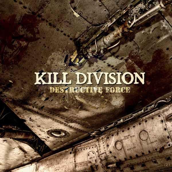 Kill Division - Destructive Force
