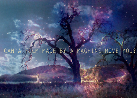 Can a Film Made by a Machine Move You?