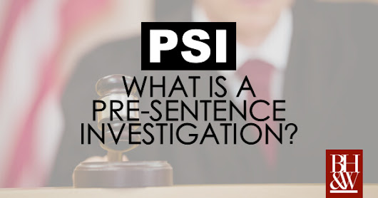 What is a Pre-Sentence Investigation (PSI) in a Texas Criminal Case?