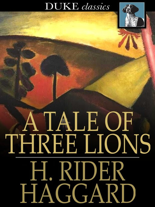 Cover image for A Tale of Three Lions