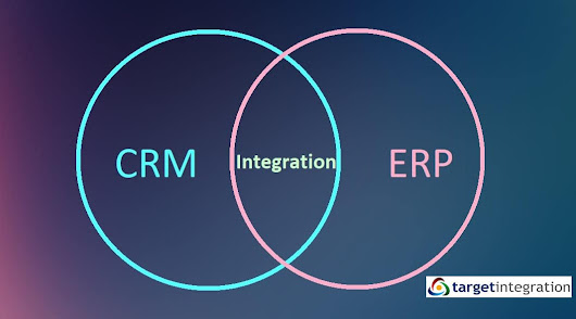 How can businesses benefit by integrating ERP with CRM system? - Target Integration