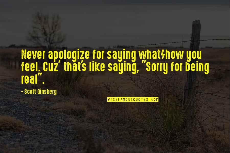 Sorry For Being Real Quotes Top 2 Famous Quotes About Sorry For