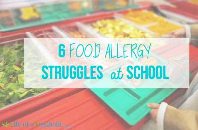 6 Food Allergy Struggles At School