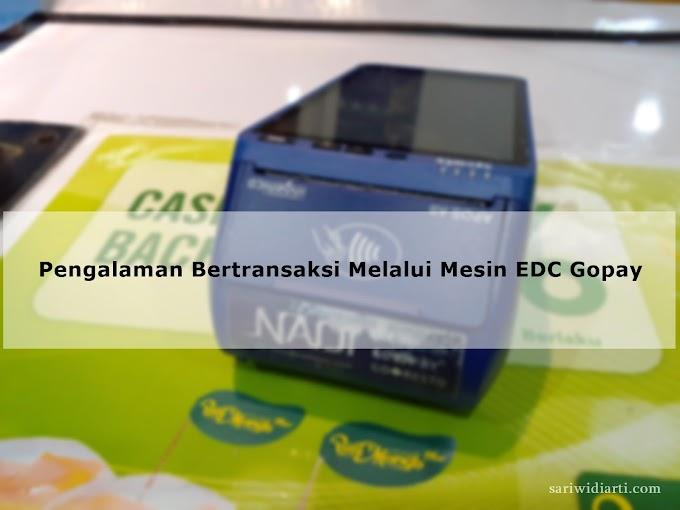 Pengalaman Bertransaksi Melalui Mesin EDC Gopay