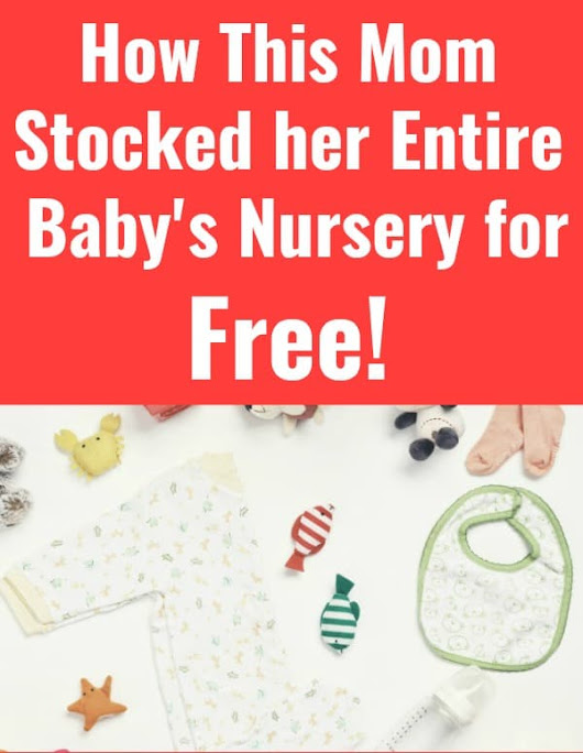 Free Baby Stuff: How this Mom Stocked her Baby's Nursery for Free!