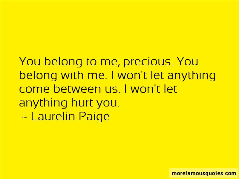 Quotes About You Belong With Me Top 45 You Belong With Me Quotes