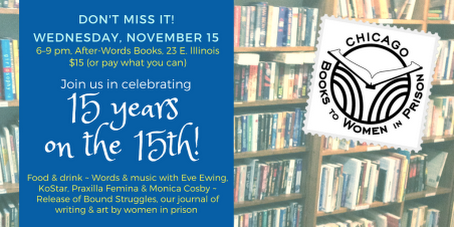 Chicago Books to Women in Prison 15th Anniversary Party, November 15th 6pm-9pm