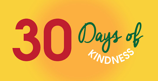 Spread the Love with 30 Days of Kindness - Global Observer