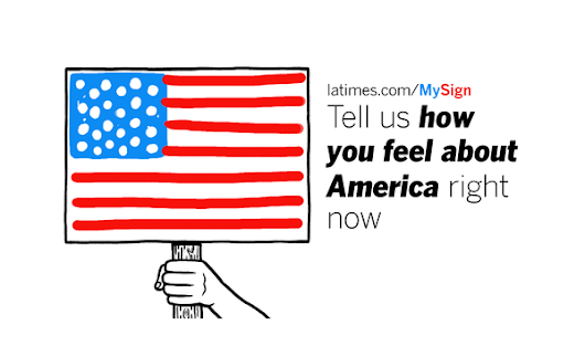 How do you feel about America right now? Make your own sign.