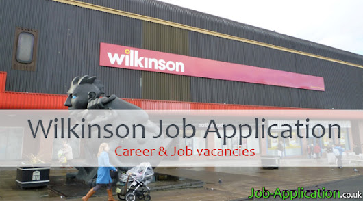 Wilko Job Application Form 2018 | Job Application Center