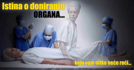 Istina o doniranju organa - 3. deo | Global Media Planet INFO