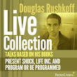 Audio collection of Douglas Rushkoff's talks