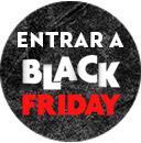 ENTRAR A BLACK FRIDAY