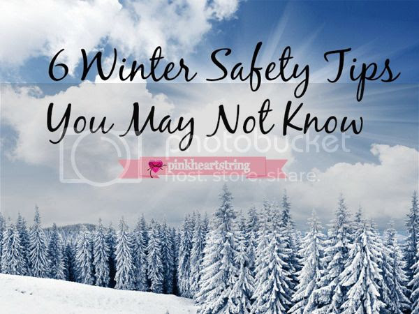 6 Winter Safety Tips You May Not Know
