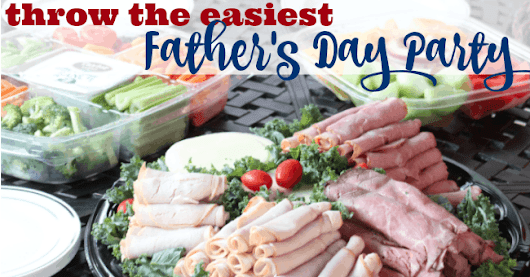 Throw the easiest Father's Day party ever!