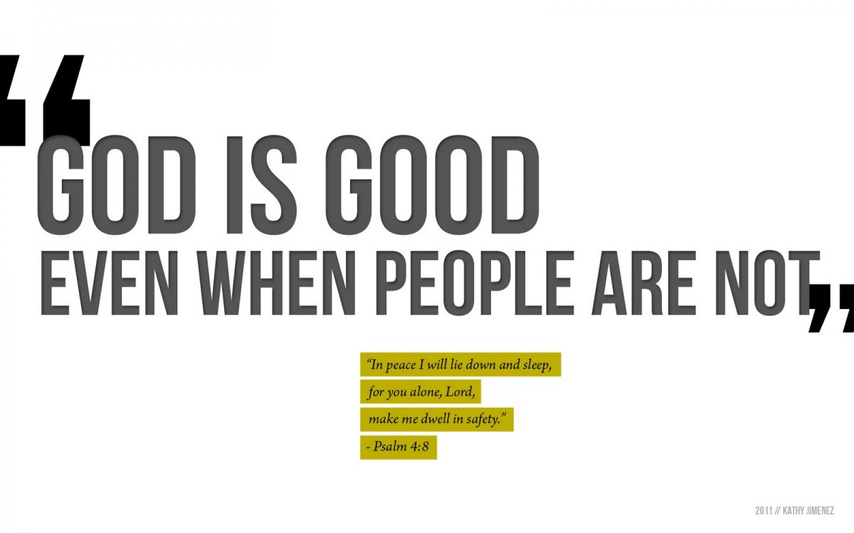 God Is Good Quotes Sayings God Is Good Picture Quotes