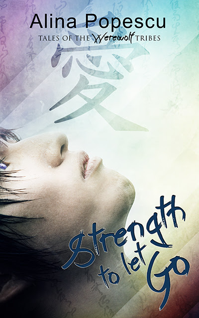 Strength to Let Go by Alina Popescu - Cover Release