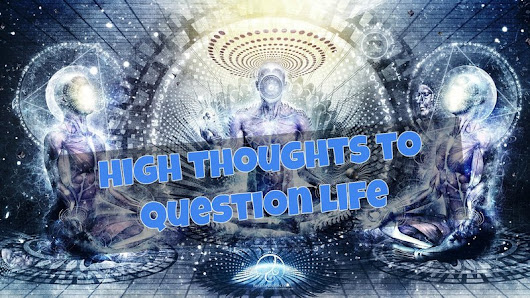 54 High Thoughts To Question Life - Guidesify Singapore