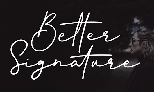 Free Better Signature Font Demo 2018 | Dribbble Graphics
