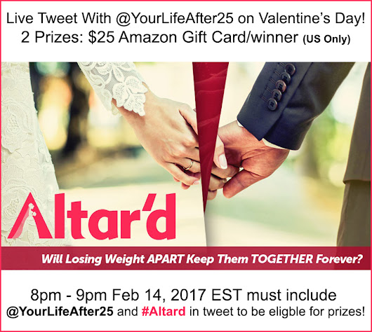 Live Tweet With Us This Valentine's Day As Couples Get Wedding Ready On Altar'd #giveaway - Your Life After 25: