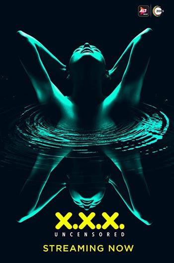 XXX: Season 2 2020 Hindi ALTBalaji Web-Series 720p WEB-DL (Ep 4-5 Added)