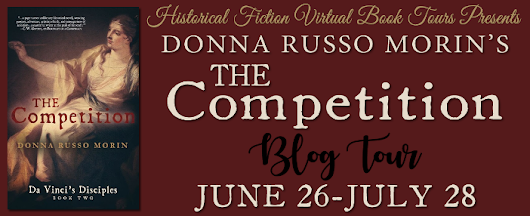 SPOTLIGHT w/INTERVIEW - The Competition (Da Vinci's Disciples, #2) by Donna Russo Morin