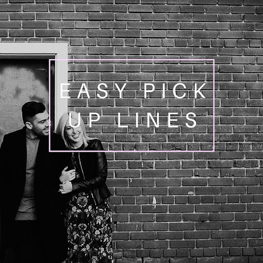 Caught Kissing - Round 45 Easy Pick Up Lines - The Kissing Booth Blog