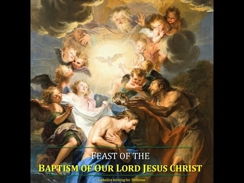 Catholics Striving For Holiness Baptism Of Our Lord Jesus