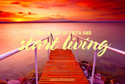 Take A Leap Of Faith And Start Living Faith Quote Quotespicturescom