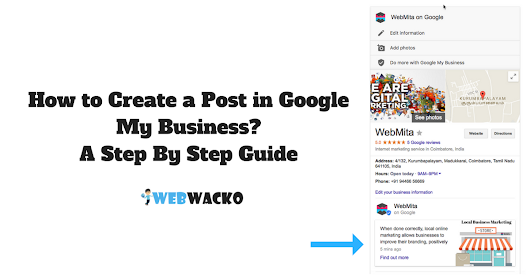 How to Create a Post in Google My Business? A Step By Step Guide