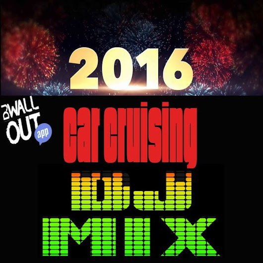 Car Cruising 2016 Mix