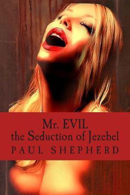 Mr. Evil by Paul Shepherd