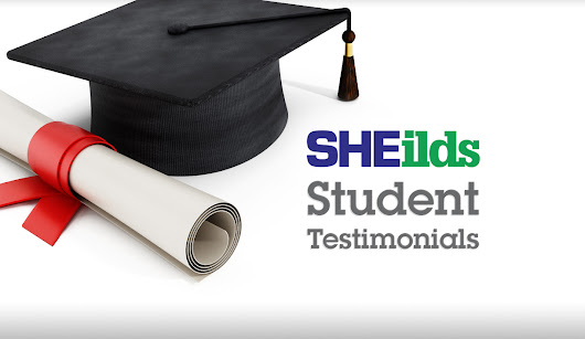 Four SHEilds Student Testimonials - SHEilds eLearning and Blog