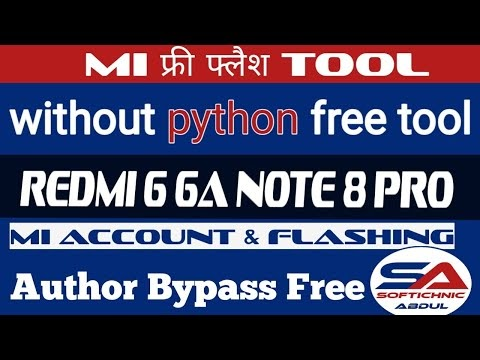 Redmi 6 6a Note 8 Pro Offline Flashing free Without Box Dongle Mi Auth free by softichnic